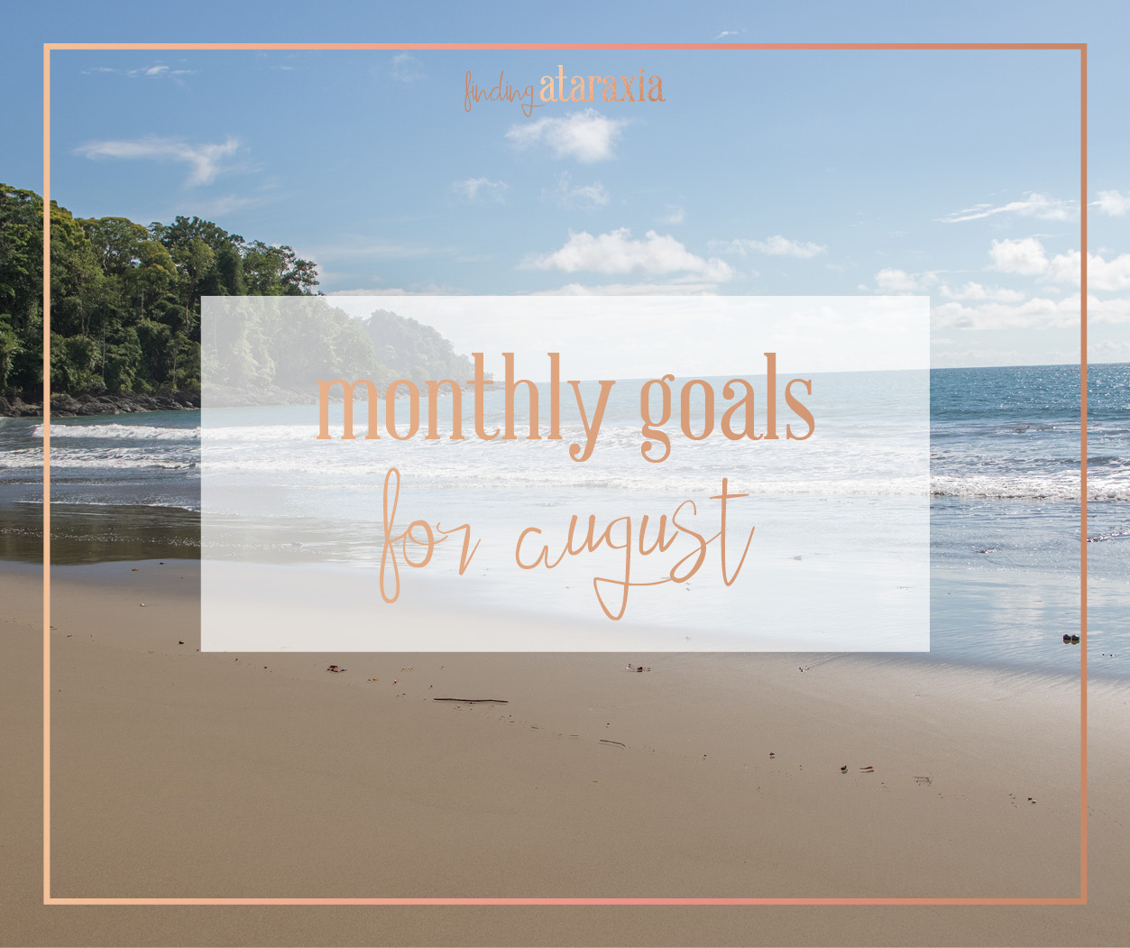 monthly goals august